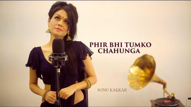 Phir Bhi Tumko Chahunga | Half Girlfriend | Cover | Female Version - Son...