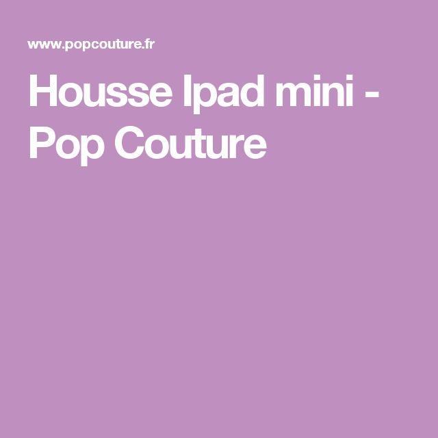 Housse Ipad mini - Pop Couture