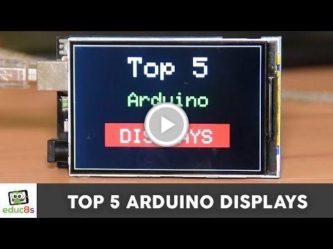 Top 5 Arduino Displays #HackerSpaceTech #arduino #arduinoclass #tutorials www.hackerspacetech.com www.arduinoclass.com