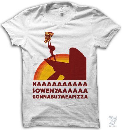 naaaa sowneya gonna buy me a pizza!