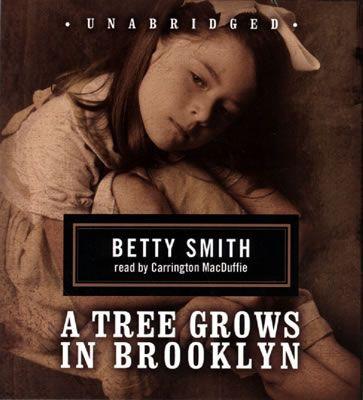 A Tree Grows In Brooklyn: Childhood Reading, Worth Reading, Betty Smith, Comingofag Book, Book Worth, Favorite Book, 19 Allamerican, Trees Growing, Allamerican Comingofag