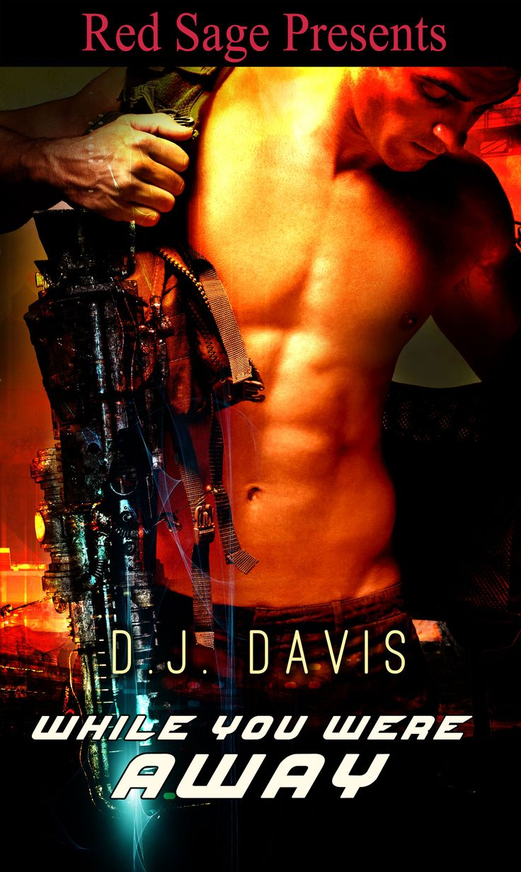 While You Were Away ~ D.J. Davis Releasing August 1, 2014  http://www.eredsage.com/store/WhileYouWereAway.html