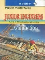 Popular Master Guide Junior Engineers Civil & Structural Engineering Exam : Code R-149 (Paper Back)