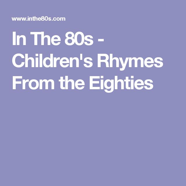 In The 80s - Children's Rhymes From the Eighties