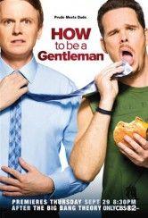 How to be a gentleman - Andrew è un ragazzo all'antica e questo più volte gli ha causato problemi di adattamento alla vita moderna. Bert invece è il proprietario di un centro fitness, ma nonostante questo conduce u