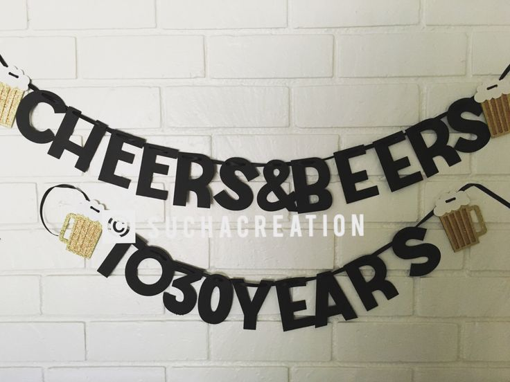 Cheers & Beers to 30 years birthday banner - Dirty Thirty - Cheers and beers- Thirtieth Birthday Banner - Dirty 30 -Dirty Thirty- 30th by SuchaCreation on Etsy https://www.etsy.com/listing/462921730/cheers-beers-to-30-years-birthday-banner