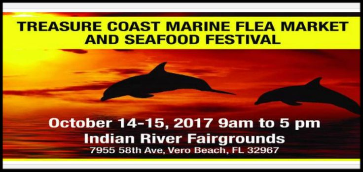 The Treasure Coast Marine Flea Market and Seafood Festival Announces 2017 Dates, the 4th Annual Event is set for October 14-15 at Indian River Fairgrounds in Vero Beach, Florida. For two days, October 14-15, the 139-acre fairgrounds will be transformed into the Treasure Coast largest nautical 'Flea Market.' For boat owners, fisherman, divers and anyone with an interest in things nautical, the Indian River Nautical Flea Market is a bargain hunter's dream-come true. Private individuals and ...