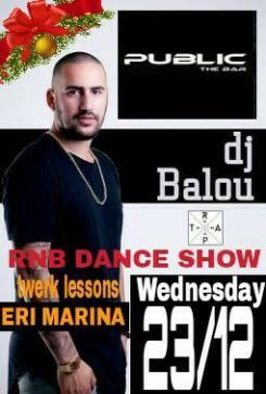 PUBLIC The Bar - RNB Dance Show 23-12-2015 Album | Verialife
