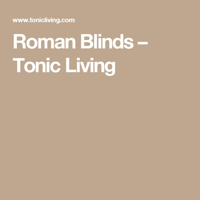 29 Best Roman Blinds By Tonic Living Images On Pinterest: 26 Best Roman Blinds By Tonic Living Images On Pinterest