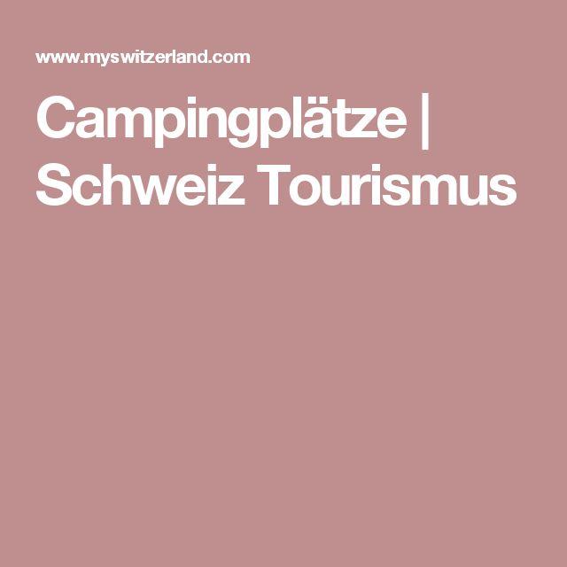 Campingplätze | Schweiz Tourismus
