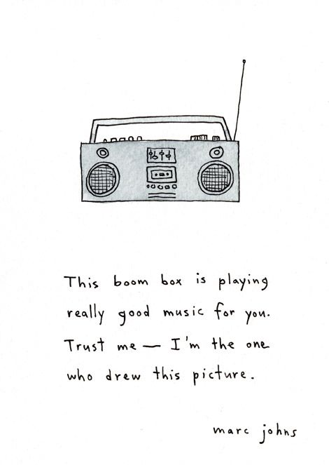 Marc Johns - This Boom Box Is Playing Really Good Music For You. Trust Me - I'm The One Who Drew This Picture