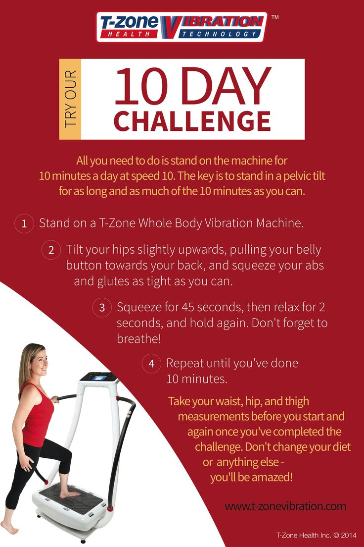 10 Day T-Zone Vibration Therapy Fitness Challenge. Are you up to the challenge? www.linktogoodhealth.ca #T-Zone #fitness #exercise