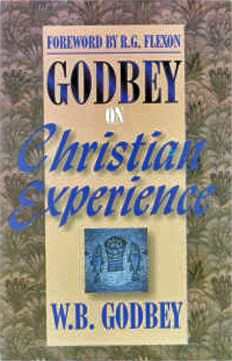 Godbey On Christian Experience By W. B. Godbey Introduction by Wallace Thornton, Jr.