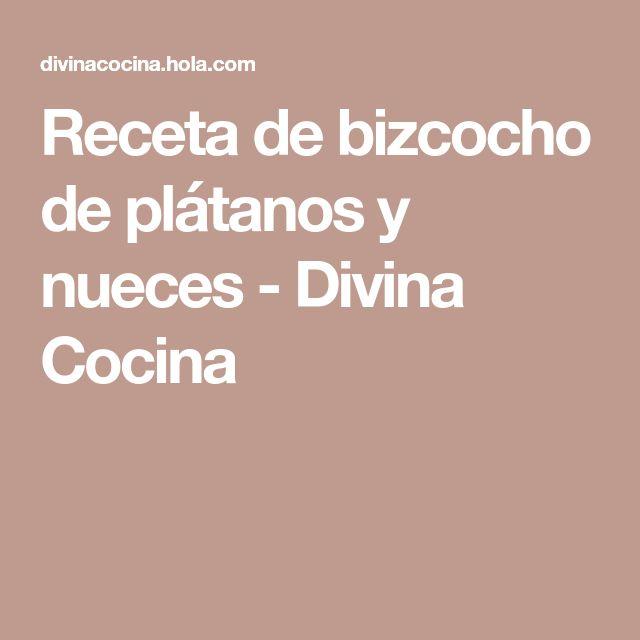 Receta de bizcocho de plátanos y nueces - Divina Cocina