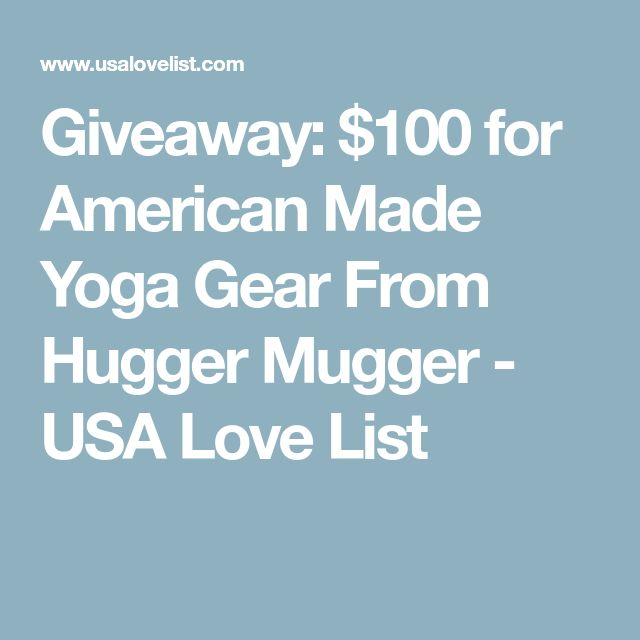 Giveaway: $100 for American Made Yoga Gear From Hugger Mugger - USA Love List
