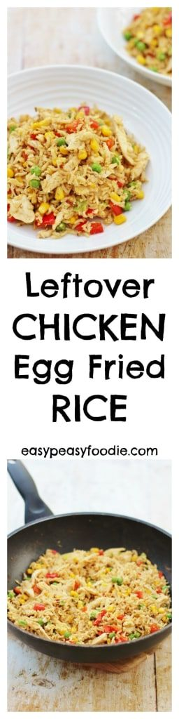 An easy, quick and family friendly meal, Leftover Chicken and Egg Fried Rice is perfect for a busy weeknight and a great way to use up your roast chicken leftovers…No leftover chicken? No problem. Read on to find out how to 'create' some leftovers… #leftoverchicken #leftovers #chicken #roastchicken #chickenfriedrice #eggfriedrice #easyrecipes #midweekmeals #familydinners #easypeasyfoodie