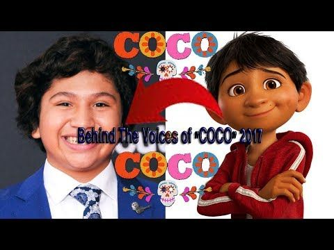 "Behind The Voices of ""COCO"" 2017 ★★ Disney Pixar ★★Animated Movies"