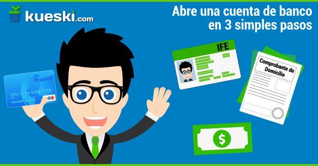 Como abrir una cuenta de banco en 3 pasos  #KueskiTips #Finanzas #Dinero