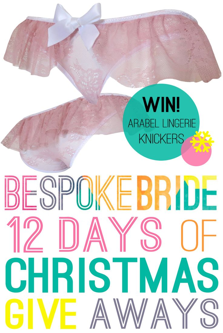 On The 7th Day Of Christmas Bespoke Bride Gave To Me…A Pair Of Knickers From Arabel Lingerie