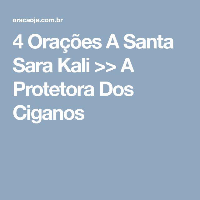4 Orações A Santa Sara Kali >> A Protetora Dos Ciganos