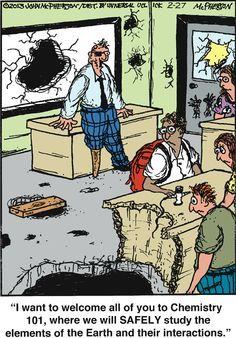 Welcome to chemistry class. Close to Home on GoComics.com #humor #comics…