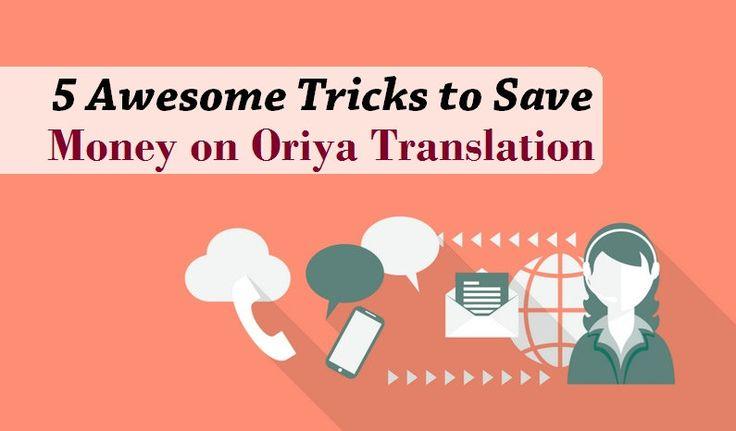 5 #Awesome #Tricks to Save #Money on Oriya Translation  #oriya #language #translation