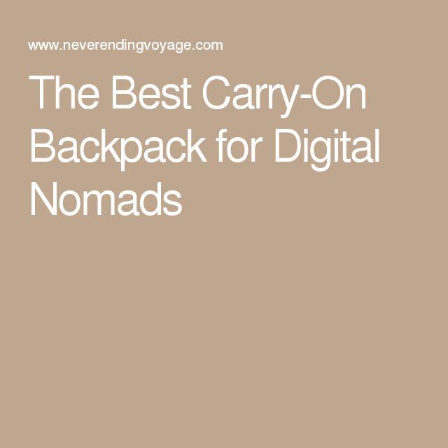 The Best Carry-On Backpack for Digital Nomads