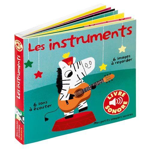Livre Les instruments - Imagier sonore