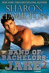 Jake2 by Sharon Hamilton My rating: 5 of 5 stars Band of Bachelors: Jake2: Book 4 (SEAL Brotherhood) by Sharon Hamilton This is Navy SEAL Jake Green and Ginger's story. Jake's father ha…