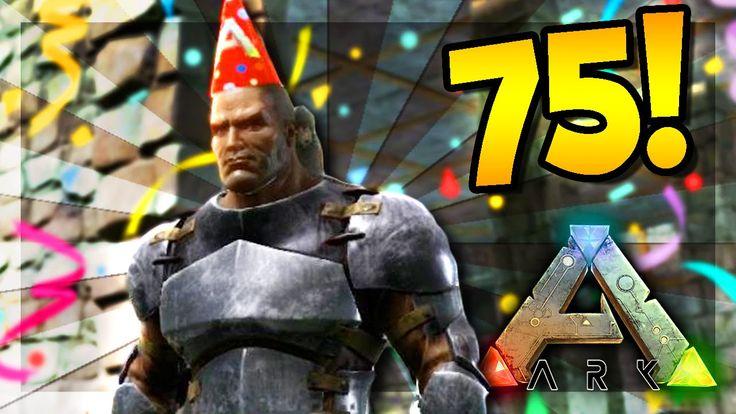 ARK: Survival Evolved Server - LEVEL 75! #63