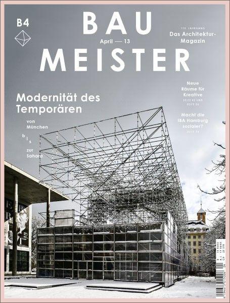 Baumeister B4 2013 Http Www Callwey Shop De Editorial Layouteditorial Designarchitecture Magazinesgraphic