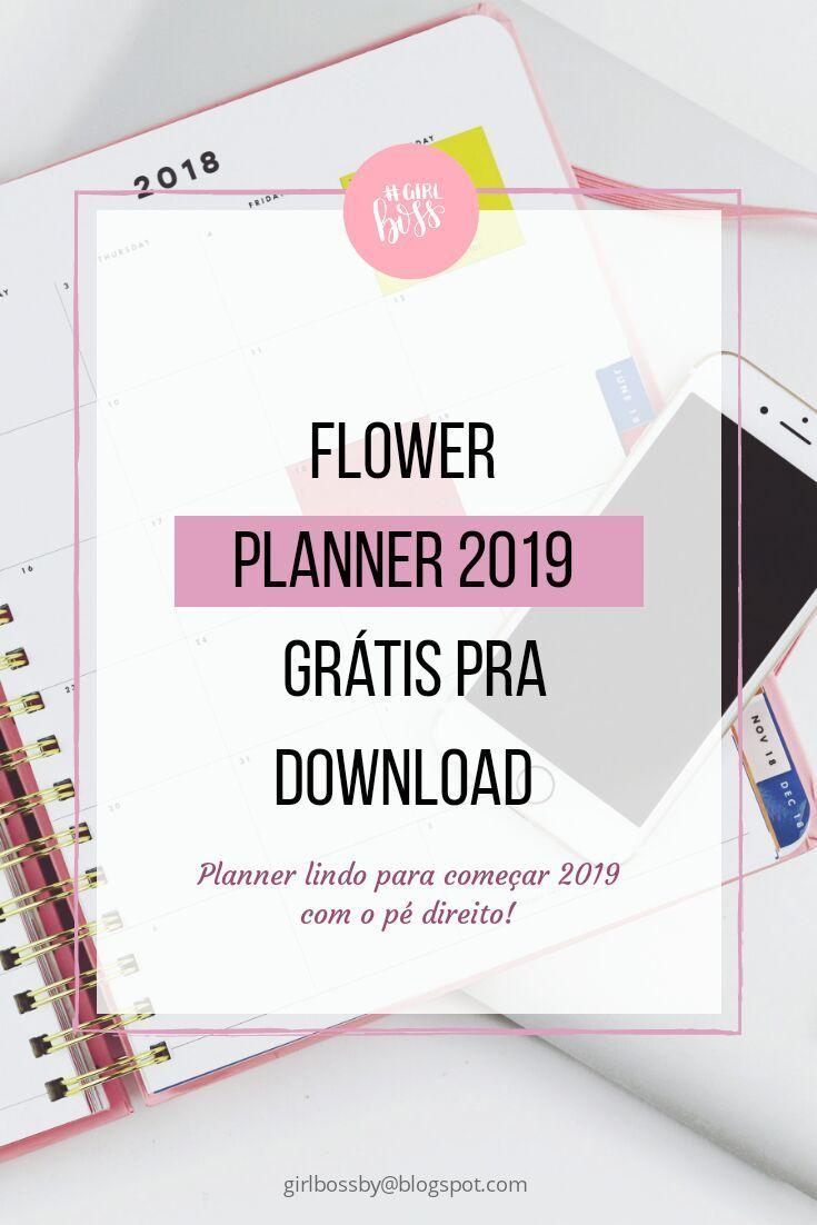 Planner Flower 2019 Para Imprimir Planner Planejador Imprimivel