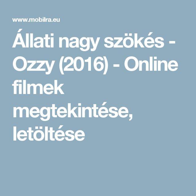 Állati nagy szökés - Ozzy (2016) - Online filmek megtekintése, letöltése