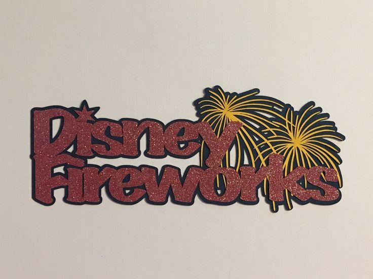 Disney Fireworks Title - D11553 - Laser Die Cut