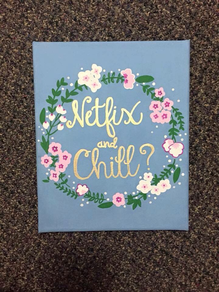Netflix and chill floral laurel wreath painted quote canvas