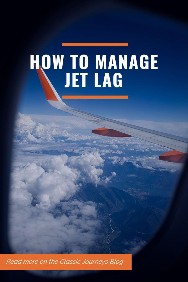 How To Manage Jet Lag Jet Lag Cure Travel Questions Jet Lag