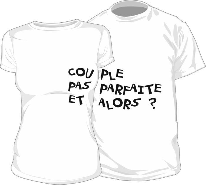 2 Tee shirts originaux : Couple pas parfaite et alors ? - SiMedio