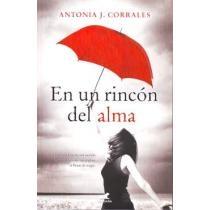 En un rincón del alma - Antonia Corrales