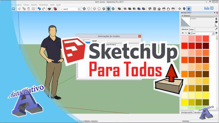 Curso de SketchUp 2017 - Aula 03/50 - Interface do Usuário - Autocriativo