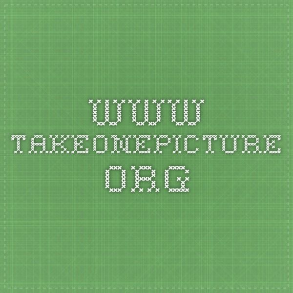 www.takeonepicture.org