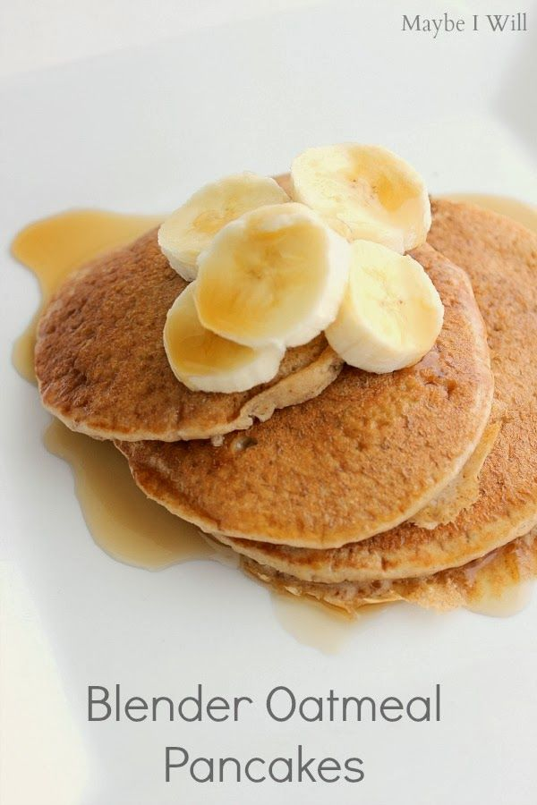 Blender Banana Oatmeal Pancakes Anyone!?!? These are soo yummy! + They're EASY & HEALTHY! they are a win win! #oatmealpancakes #healthyeats #healthyliving {www.maybeiwill.com}