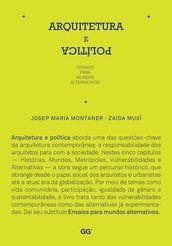Arquitetura e política - Josep Maria Montaner - Editora Gustavo Gili (BR) R$90,00