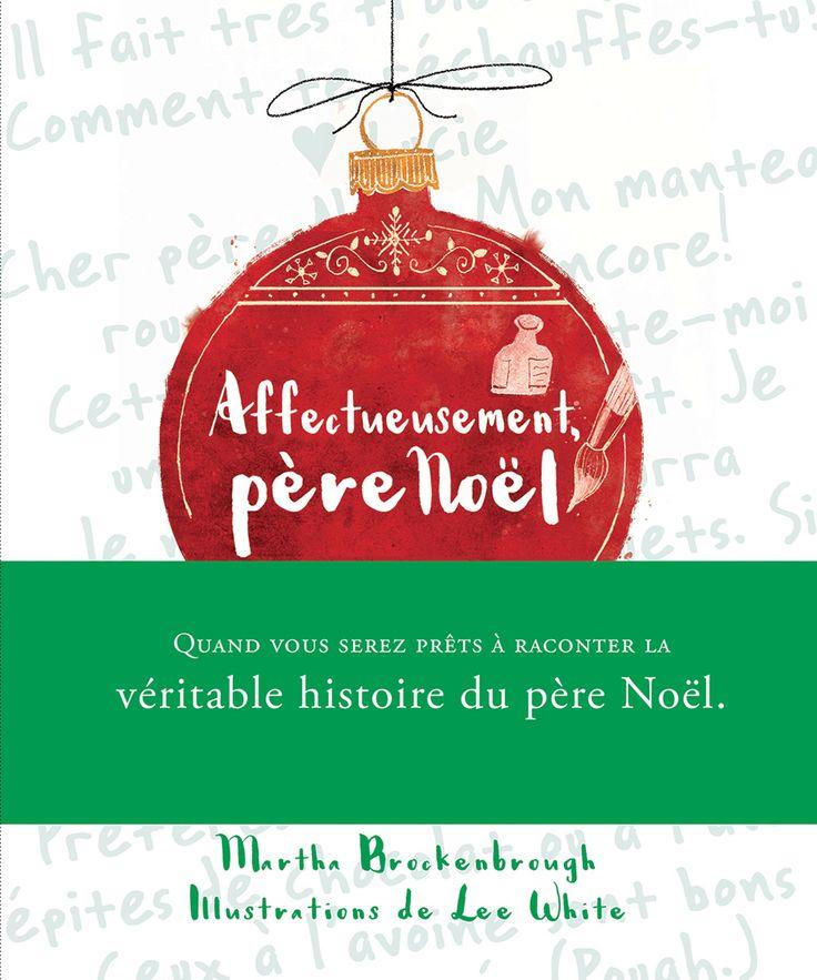 Affectueusement père Noël - Martha Brockenbrough - 32 pages, Couverture rigide. Illustrations en couleurs. -   Age : 7 ans et + -   Référence : 00907599 #Livre #Lecture #Enfants #Ado #Livresjeunesse #Cadeau #Vacances