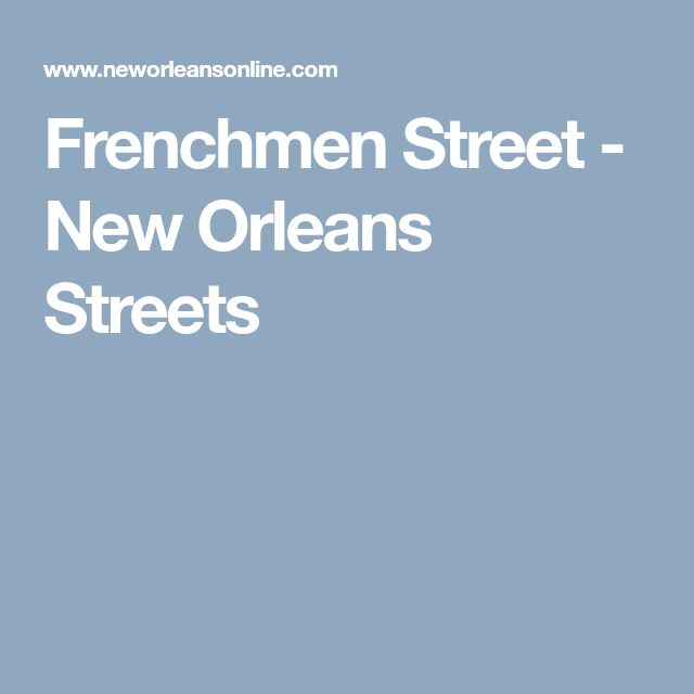 Frenchmen Street - New Orleans Streets