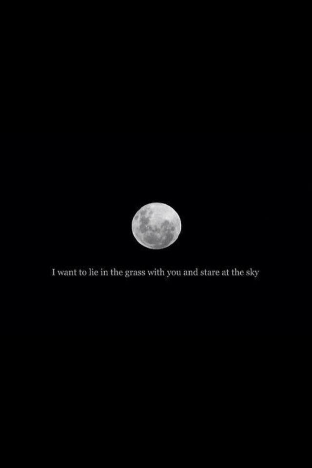 Eu quero deitar na grama com você e olhar para o …