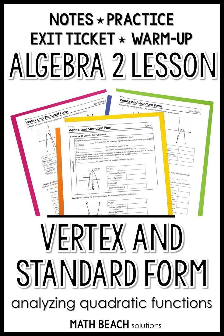 Vertex And Standard Form Lesson Algebra Lesson Plans Quadratics Functions Math