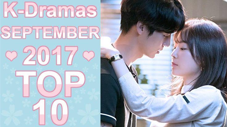 ❤ My TOP 10 Korean Dramas September 2017 ❤