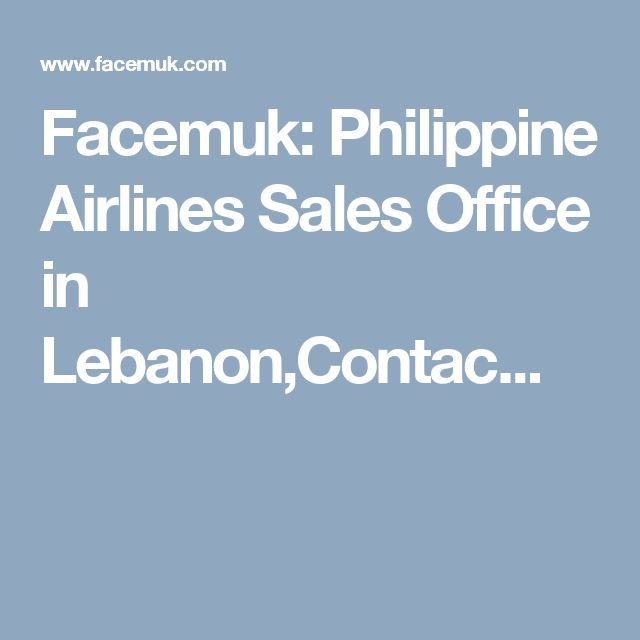 Facemuk: Philippine Airlines Sales Office in Lebanon,Contac...