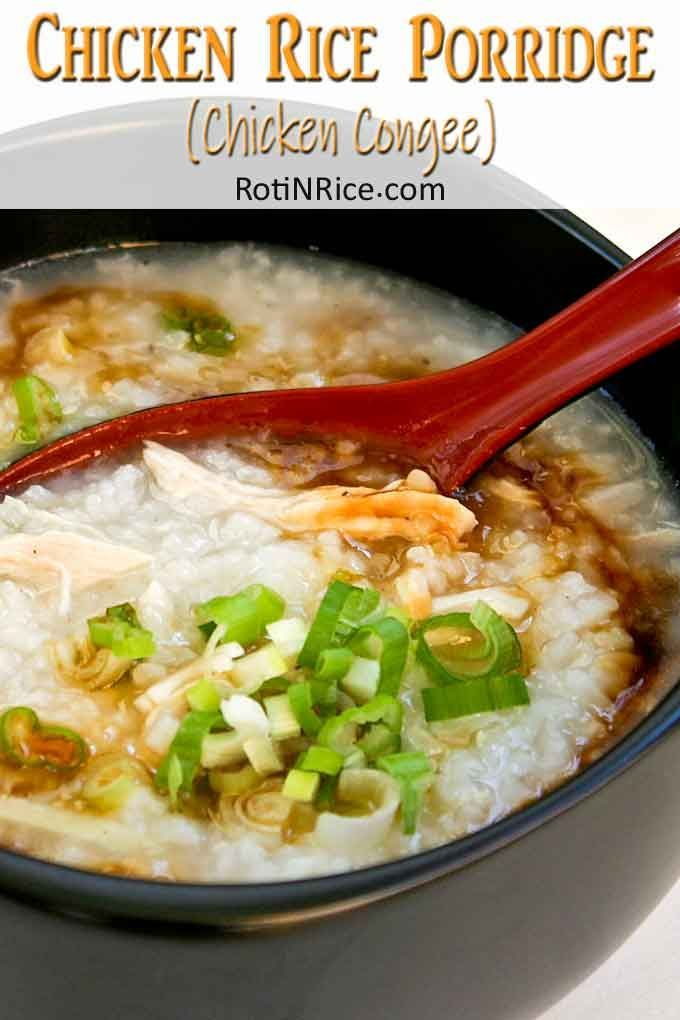 Chicken Rice Porridge Recipe Rice Porridge Chicken Porridge Food