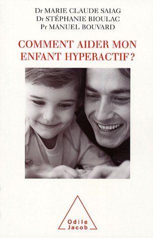 Comment aider mon enfant hyperactif